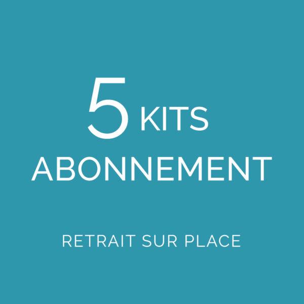 Abonnement 5 kits Retrait sur place