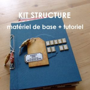 Kit structure Hisse et Ho mini-album scrapbooking scrap couleurs-en-folie kit shabby vintage