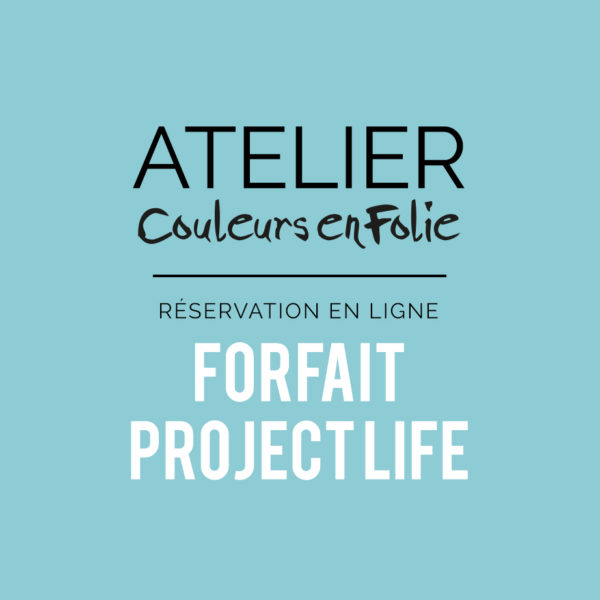Atelier forfait project life