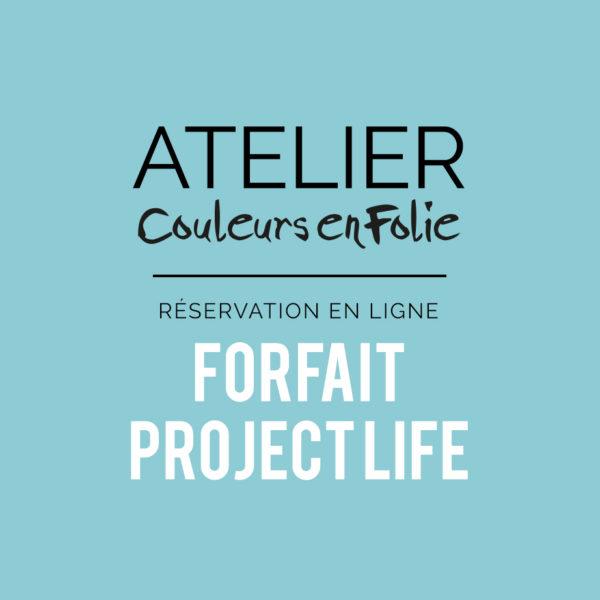 Atelier forfait project life