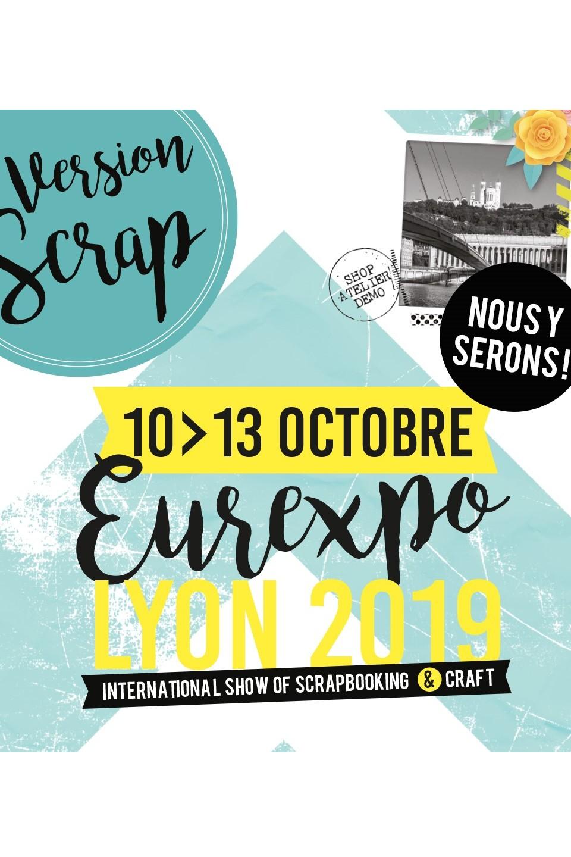 Salon Version Scrap Lyon salon scrap scrapbooking idées créatives couleurs-en-folie kit kits mini-albums scrap-book eurexpo lyon du 10 au 13 octobre 2019